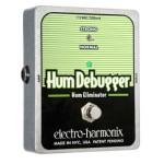 Electro Harmonix エレクトロハーモニクス / Hum Debugger【ハム エリミネーター】