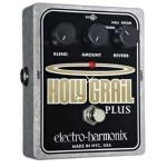 Electro Harmonix エレクトロハーモニクス / HOLY GRAIL PLUS【デジタル リバーブ】