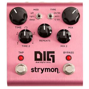 strymon ストライモン / DIG Dual Digital Delay【ディレイ】