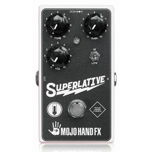 Mojo Hand Fx モジョハンドエフェクツ / Superlative 【オーバードライブ】