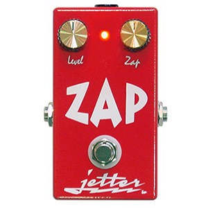 jetter GEAR ジェッターギア / ZAP【ファズ】