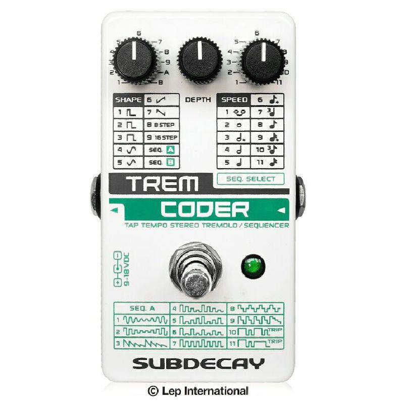 Subdecay サブディケイ / TremCoder トレムコーダー【ステレオ トレモロ シーケンサーペダル】