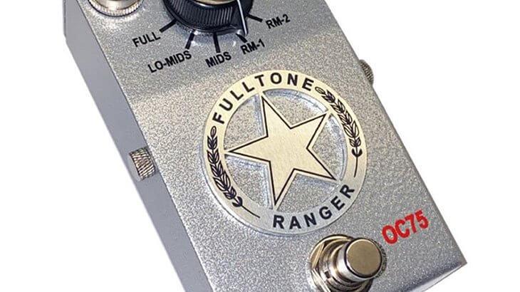 Fulltone フルトーン / Custom Shop RANGER OC-75【ブースター】【限定生産】